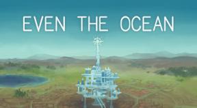 even the ocean steam achievements