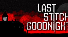 last stitch goodnight steam achievements