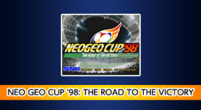 aca neogeo neo geo cup '98  the road to the victory ps4 trophies
