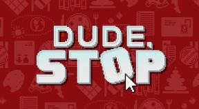 dude stop steam achievements