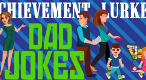 achievement lurker  dad jokes steam achievements