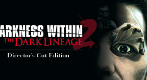 darkness within 2  the dark lineage director's cut edition steam achievements