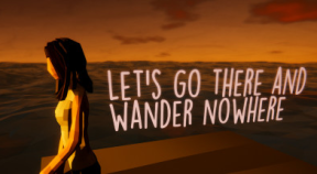 let's go there and wander nowhere steam achievements