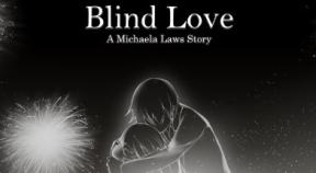 blind love steam achievements