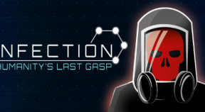 infection  humanity's last gasp steam achievements