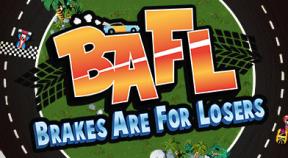 bafl brakes are for losers steam achievements