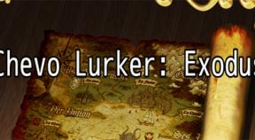 chevo lurker  exodus steam achievements
