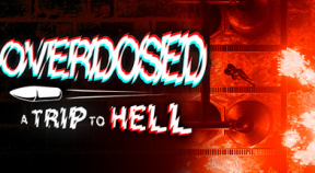 overdosed a trip to hell steam achievements