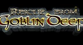 rescue from goblin deep steam achievements