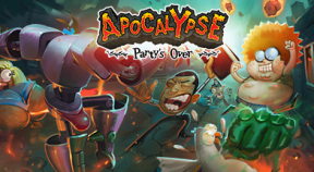 apocalypse  party's over steam achievements