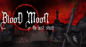 blood moon  the last stand steam achievements