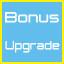 bonus upgrade taken!