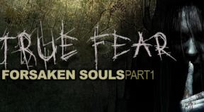 true fear  forsaken souls part 1 steam achievements
