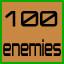 100 enemies destroyed!