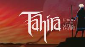 tahira  echoes of the astral empire gog achievements