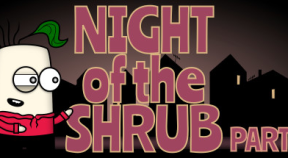 night of the shrub part 2 steam achievements