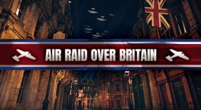 air raid over britain steam achievements