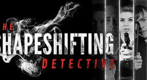 the shapeshifting detective steam achievements