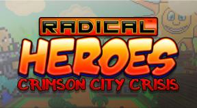 radical heroes  crimson city crisis steam achievements