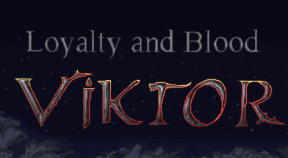 loyalty and blood  viktor origins steam achievements