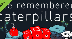she remembered caterpillars demo steam achievements