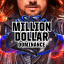 Million Dollar Dominance