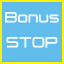 bonus stop taken!