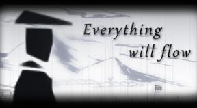 everything will flow steam achievements