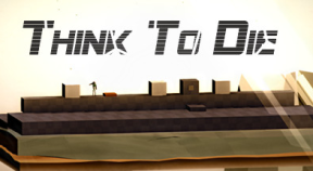 think to die steam achievements