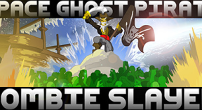space ghost pirate zombie slayer steam achievements