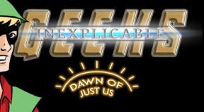 inexplicable geeks  dawn of just us steam achievements
