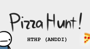 pizza hunt! how to hunt pizza (and not die doing it) steam achievements