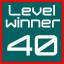 level 40 winner!